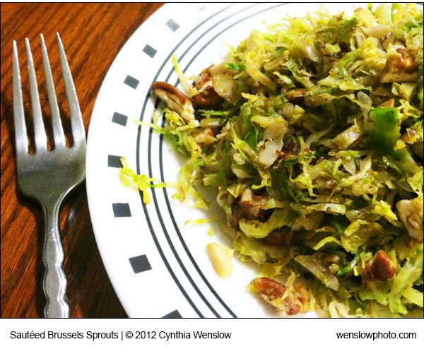 Sauteed Shredded Brussels Sprouts by Cynthia Wenslow